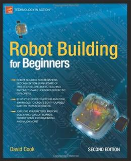 Robot Building for Beginners, by Cook 9781430227489