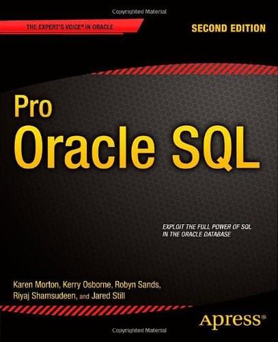 Pro Oracle SQL (Experts Voice in Oracle) 2 9781430262206