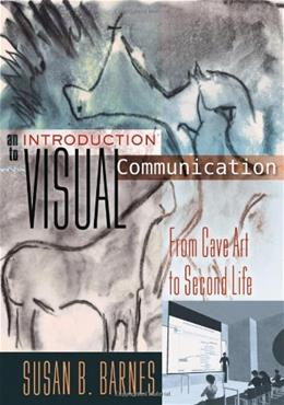 Introduction to Visual Communication, by Barnes 9781433112577