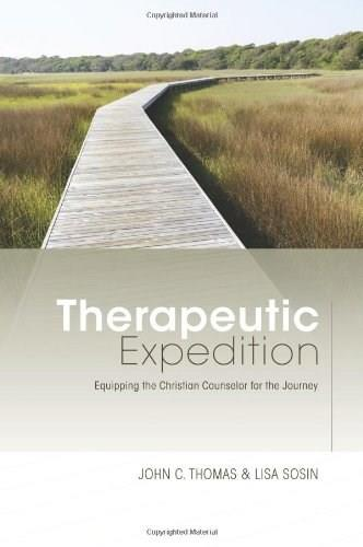 Therapeutic Expedition: Equipping the Christian Counselor for the Journey, by Thomas 9781433672361