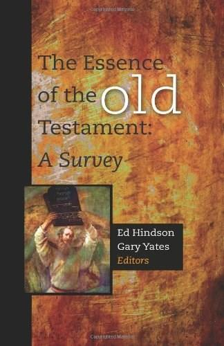 Essence of the Old Testament: A Survey, by Hindson 9781433677076