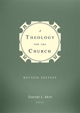 Theology for the Church, by Akin 9781433682131