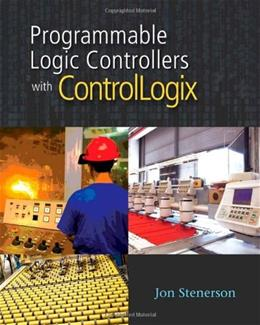 Programmable Logic Controllers With Controllogix, by Stenerson BK w/CD 9781435419476