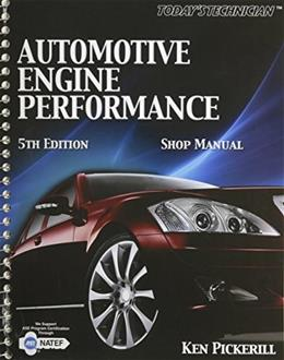 Automotive Engine Performance, by Pickerill, 5th Edition, Shop Manual 9781435428119