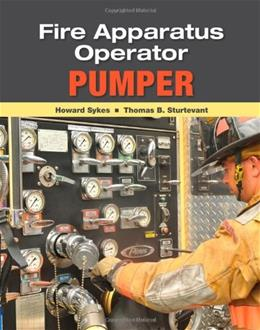 Fire Apparatus Operator: Pumper, by Malley, 3rd Edition 9781435438620