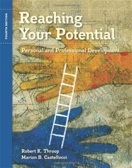 Reaching Your Potential: Personal and Professional Development (Textbook-specific CSFI) 4 9781435439733