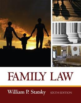 Family Law, by Statsky, 6th Edition 9781435440746