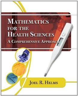 Mathematics for Health Science: A Comprehensive Approach, by Helms 9781435441101