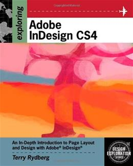 Exploring Adobe Indesign CS4, by Rydberg BK w/CD 9781435442009