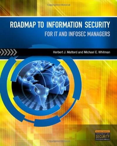 Roadmap to Information Security: For IT and Infosec Managers, by Whitman 9781435480308