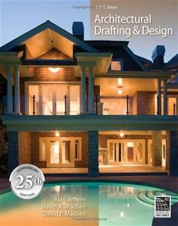 Architectural Drafting and Design (Available Titles CourseMate) 6 w/CD 9781435481626