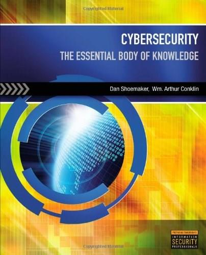 Cybersecurity: The Essential Body of Knowledge, by Shoemaker 9781435481695