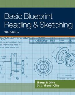 Basic Blueprint Reading and Sketching, by Olivo, 9th Edition 9781435483781