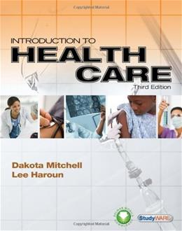 Introduction to Health Care, by Mitchell, 3rd Edition 3 PKG 9781435487550