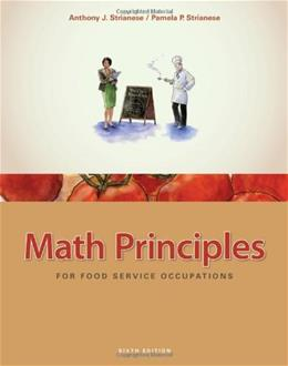 Math Principles for Food Service Occupations, by Strainese, 6th Edition 9781435488823