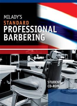 Standard Professional Barbering, by Milady, 5th Edition, Student CD-ROM ONLY 5 CD-ROM 9781435497092