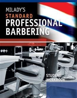 Miladys Standard Professional Barbering, by Milady, 5th Edition, Student Workbook 9781435497139