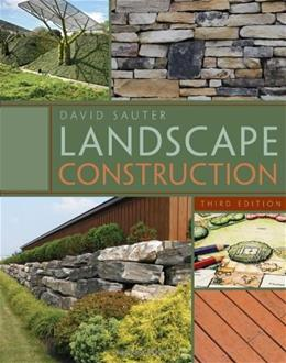 Landscape Construction, by Sauter, 3rd Edition 9781435497184