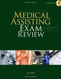 Medical Assisting Exam Review: Preparation for the CMA and RMA Exams, by Cody BK w/CD 9781435498693
