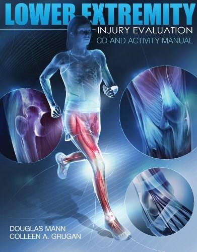 Lower Extremity Injury Evaluation, by Mann, Activities Manual BK w/CD 9781435499263