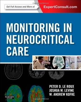 Monitoring in Neurocritical Care, by Le Roux PKG 9781437701678