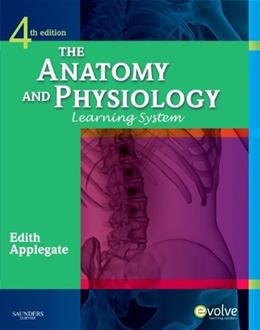 Anatomy and Physiology Learning System, by Applegate, 4th Edition 4 w/CD 9781437703931