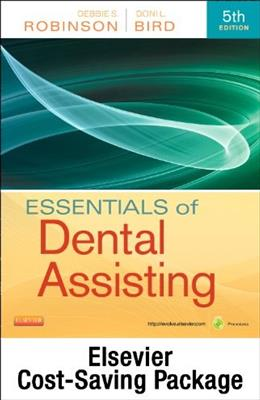 Essentials of Dental Assisting, by Robinson, 5th Edition, 2 BOOK SET 5 PKG 9781437704259