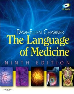 Language of Medicine, by Chabner, 9th Edition 9 w/CD 9781437705706