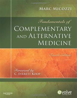 Fundamentals of Complementary and Alternative Medicine, by Micozzi, 4th Edition 9781437705775