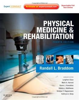 Physical Medicine and Rehabilitation, by Braddom, 4th Edition 4 PKG 9781437708844