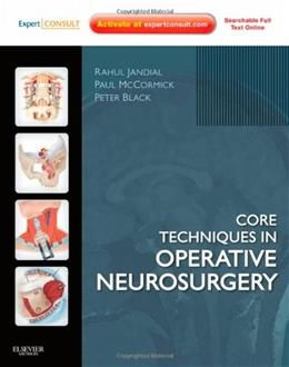 Core Techniques in Operative Neurosurgery: Expert Consult, by Jandial PKG 9781437709070