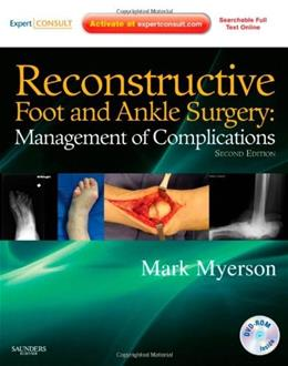 Reconstructive Foot and Ankle Surgery: Management of Complications, by Myerson, 2nd Edition 2 PKG 9781437709230