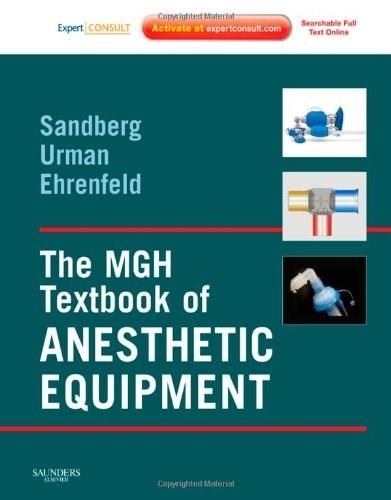 MGH Textbook of Anesthetic Equipment, by Sandberg PKG 9781437709735