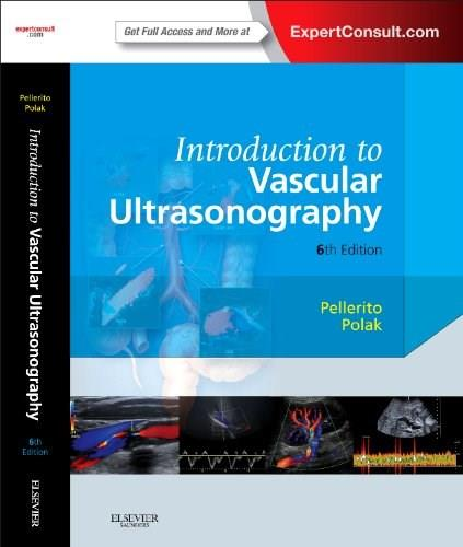 Introduction to Vascular Ultrasonography: Expert Consult, by Pellerito, 6th Edition 6 PKG 9781437714173