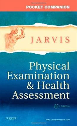 Physical Examination and Health Assessment, by Jarvis, 6th Edition, Pocket Companion 9781437714425