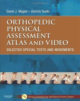 Orthopedic Physical Assessment Atlas and Video: Selected Special Tests and Movements, by Magee BK w/DVD 9781437716030