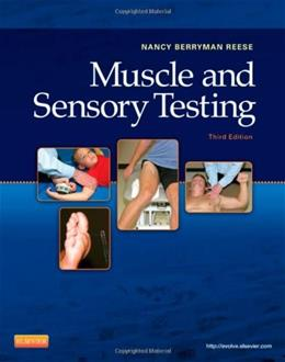 Muscle and Sensory Testing, by Reese, 3rd Edition 9781437716115