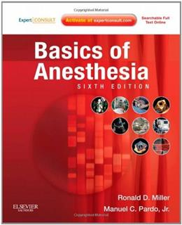 Basics of Anesthesia, by Miller, 6th Edition 6 PKG 9781437716146