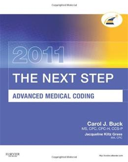Next Step, Advanced Medical Coding, by Buck, 2011 Edition 9781437716689
