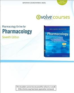 Pharmacology Online for Pharmacology: A Nursing Process Approach, by Kee, 7th Edition, ACCESS CODE ONLY 7 PKG 9781437717174