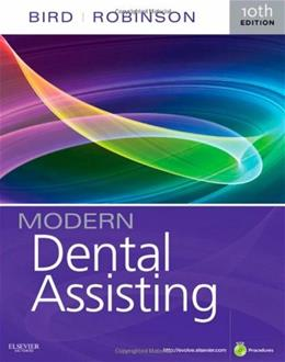 Modern Dental Assisting, by Bird, 10th Edition 10 w/CD 9781437717297