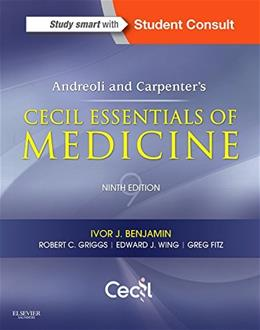 Andreoli and Carpenters Cecil Essentials of Medicine, by Benjamin, 9th Edition 9781437718997