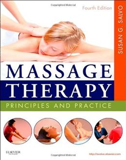 Massage Therapy: Principles and Practice, by Salvo, 4th Edition 4 w/DVD 9781437719772