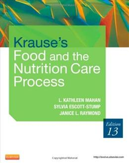 Krausess Food & The Nutrition Care Process 13Ed 9781437722338