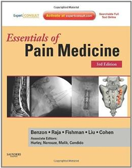 Essentials of Pain Medicine, by Benzon, 3rd Edition 3 PKG 9781437722420