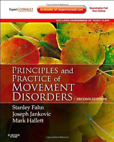 Principles and Practice of Movement Disorders: Expert Consult, by Fahn, 2nd Edition 9781437723694