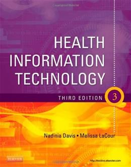 Health Information Technology, by Davis, 3rd Edition 9781437727364
