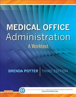 Medical Office Administration: A Worktext, by Potter, 3rd Edition 9781437727395
