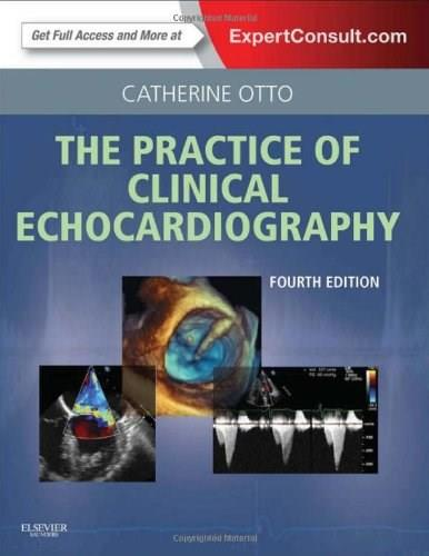 Practice of Clinical Echocardiography, by Otto, 4th Edition 4 PKG 9781437727654