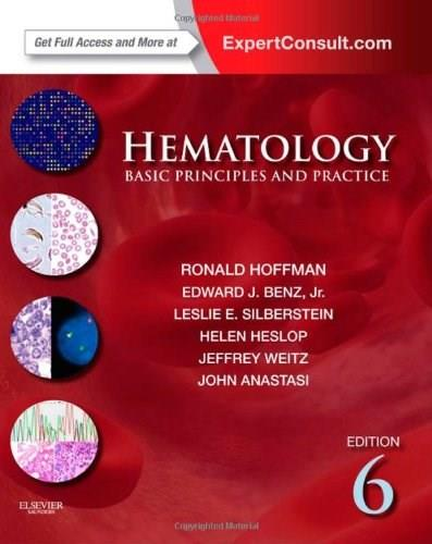 Hematology: Basic Principles and Practice, by Hoffman, 6th Edition 6 PKG 9781437729283